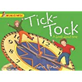 Tick-Tock: A book about time (Wonderwise)