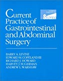 img - for Current Practice of Gastro-Intestinal and Abdominal Surgery, 1e book / textbook / text book