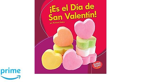Es el Día de San Valentín! (Its Valentines Day!) (Bumba ...