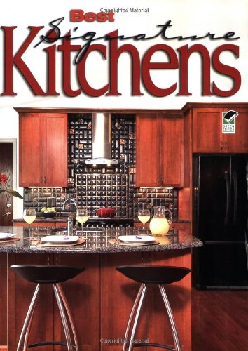 Best Signature Kitchens: Over 100 Fabulous Kitchens from Top Designers (Home Decorating)