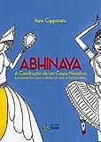 capa de Abhinaya. A Construção de Um Corpo Narrativo. Apontamentos Para o Artista da Cena Contemporâneo