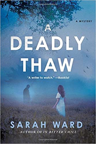 A Deadly Thaw: A Mystery (Inspector Francis Sadler)