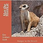Max the Meerkat: Dealing with Danger | Gini Graham Scott