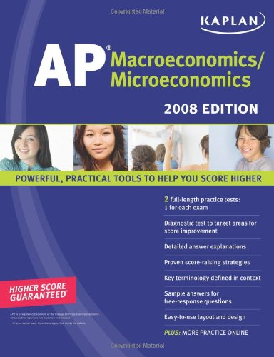 Kaplan AP Macroeconomics/Microeconomics, 2008 Edition