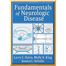 Fundamentals Of Neurologic Disease