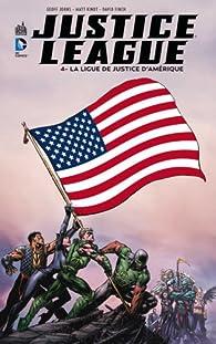 Justice League, tome 4 : La Ligue de Justice d'Amérique par Geoff Johns