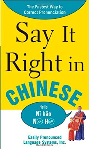 Say It Right In Chinese (Say It Right! Series): EPLS: 9780071469197: Amazon.com: Books