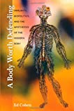 A Body Worth Defending, Ed Cohen, 0822345358