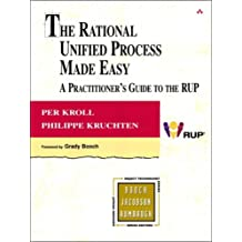 The Rational Unified Process Made Easy: A Practitioner's Guide to the RUP (Addison-Wesley Object Technology Series)