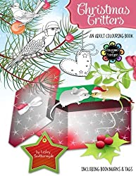 Christmas Critters - A Christmas Colouring Book for Adults (Volume 1)