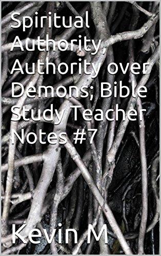Spiritual Authority, Authority over Demons