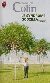 Le syndrome Godzilla par Colin