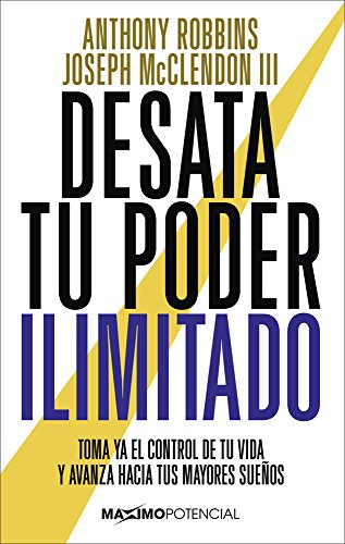 Desata tu poder ilimitado (Spanish Edition) [Tony Robbins - Joseph McClendon III] (Tapa Blanda)