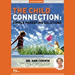 The Child Connection (Live) | Dr. Ann Corwin