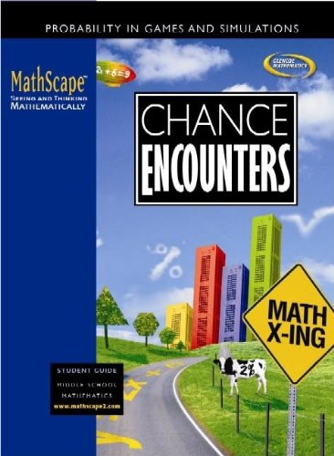 Chance Encounters, Student Guide (Mathscape: Seeing and Thinking Mathematically, Course 2)