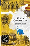 img - for Culpa compartida: Antolog a de narrativa paname a y colombiana (Spanish Edition) book / textbook / text book