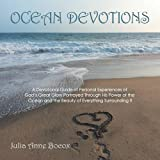 img - for OCEAN DEVOTIONS: A Devotional Guide of Personal Experiences of God's Great Glory Portrayed Through His Power of the Ocean and the Beauty of Everything Surrounding It book / textbook / text book