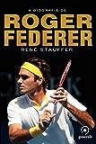 capa de A biografia de Roger Federer