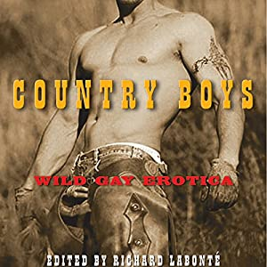 Country Boys: Wild Gay Erotica Audiobook