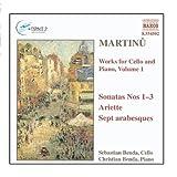 Martinu: Works for Cello and Piano, Vol.  1 / Sonatas for Cello & Piano, Nos. 1 - 3 / Ariette / Arabesques