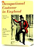 Occupational Costume in England from the Eleventh Century to 1914