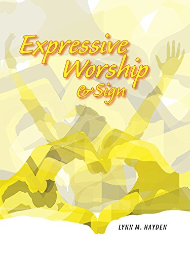Expressive Worship & Sign by