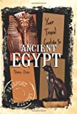 Your Travel Guide to Ancient Egypt, Nancy Day, 0822530759