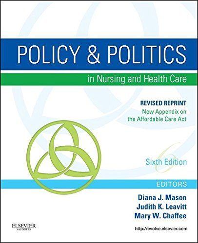Policy and Politics in Nursing and Healthcare – Revised Reprint (Mason, Policy and Politics in Nursing and Health Care) Pdf