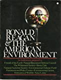 Ronald Reagan and the American Environment, Friends of the Earth, 0931790433