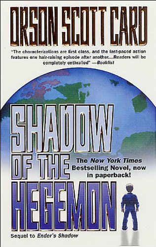 Shadow of the Hegemon (Ender, Book 6) (text only) 1st (First) edition by O. S. Card