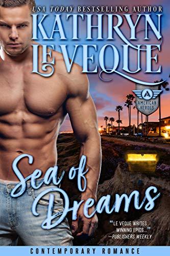 (Sea of Dreams (The American Heroes Series Book 3))
