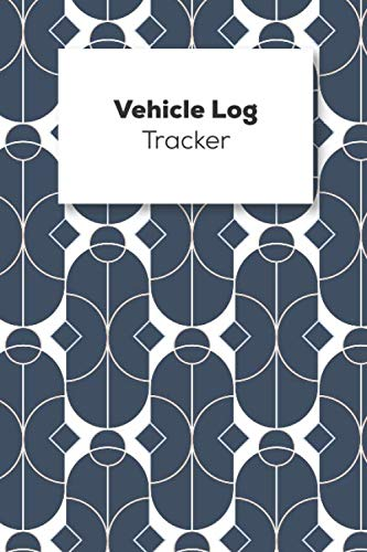 Vehicle Log Tracker: Vehicle Mileage Logbook For Business And Personal Use, Great For Sales Reps, Rideshare, And Tax Preparation