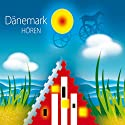Dänemark hören: Eine musikalisch illustrierte Reise durch die Kultur und Geschichte Dänemarks Hörbuch von Hans Klüche Gesprochen von: Peter Kaempfe