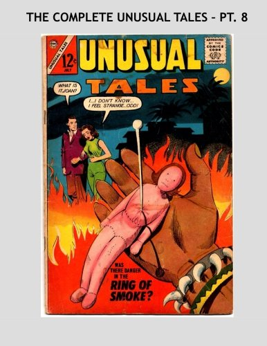 Download The Complete Unusual Tales - Pt 8: The 49-Issue Classic Series In Ten Volumes -- All Stories – No Ads pdf