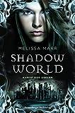 Shadow World. Kampf der Seelen (Jugendliteratur)
