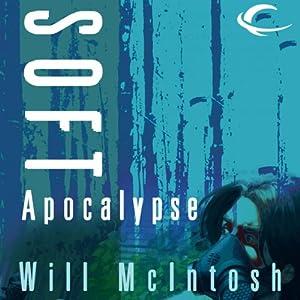 Soft Apocalypse Hörbuch
