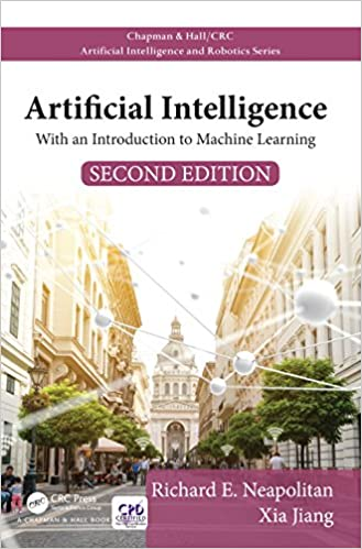 Artificial intelligence with an introduction to machine learning artificial intelligence with an introduction to machine learning second edition chapman hallcrc artificial intelligence and robotics series 2nd fandeluxe Gallery