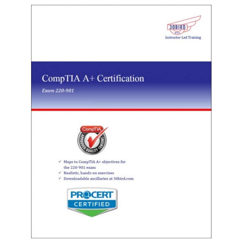 30 Bird Comptia A Certification 220 901 R11 Instructor Edition