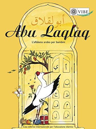Abu Laqlaq: L'alfabeto arabo per bambini