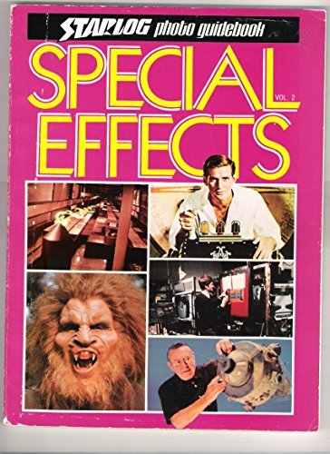 Special Effects: Starlog Photo Guidebook, Vol 2