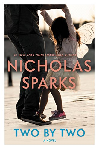 Two by two kindle edition by nicholas sparks literature two by two by sparks nicholas fandeluxe Choice Image