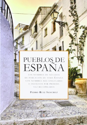 Descargar Libro Pueblos De España Pedro Ruiz Sanchez