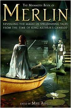 The Mammoth Book of Merlin (Mammoth Books)