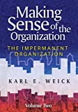 Making Sense of the Organization, Karl E. Weick, 0470742208