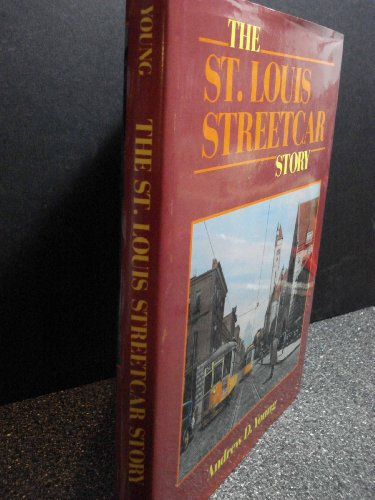 The st Louis Streetcar Story (INTERURBANS SPECIAL)