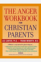 The Anger Workbook for Christian Parents Kindle Edition