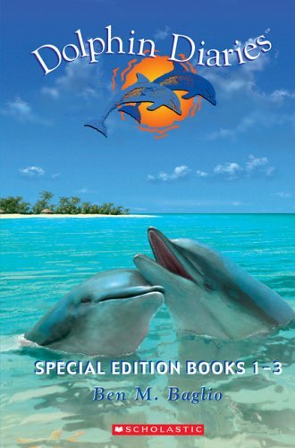 Read Online By Ben M. Baglio - Into the Blue/Touching the Waves/Riding the Storm (Dolphin Diarie (3-in-1 Edition) (2005-08-16) [Hardcover] ebook