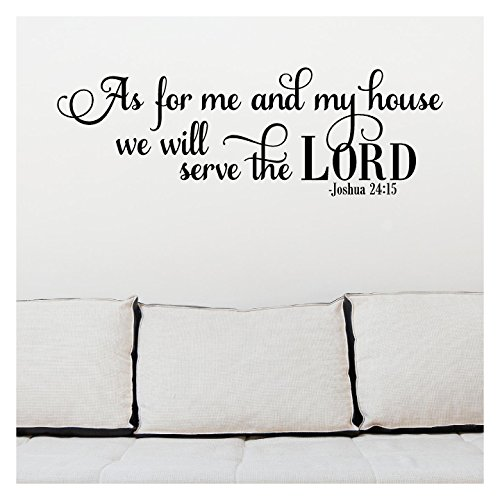 """As for Me and My House We Will Serve the Lord Joshua 24:15 Vinyl Lettering Wall Decal Sticker (16""""H x 48""""L, Black)"""