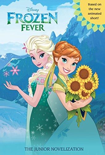 Frozen Fever Junior Novel (Disney Junior Novel (ebook)) -