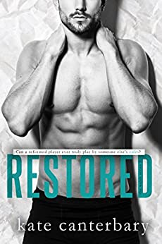 Restored (The Walsh Series Book 5) by [Canterbary, Kate]